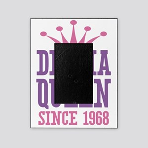 Drama Queen Since 1968 Picture Frame