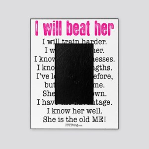 I Will Beat Her Picture Frame