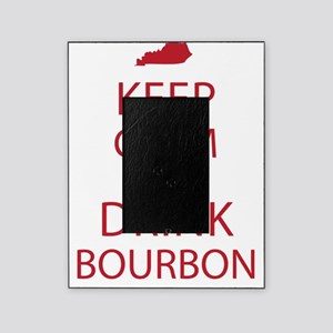 Keep Calm and Drink Bourbon Picture Frame