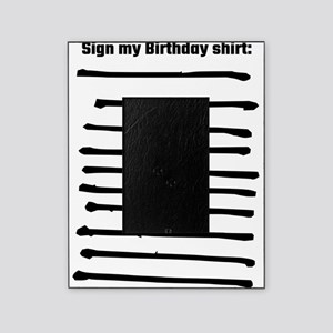 Sign My Birthday Shirt Picture Frame