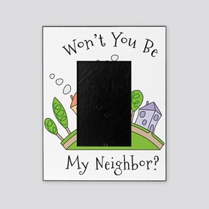 Wont You Be My Neighbor? Picture Frame