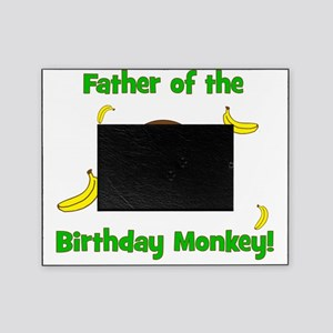 Father of the Birthday Monkey! Picture Frame