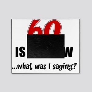 60 Is The New Picture Frame