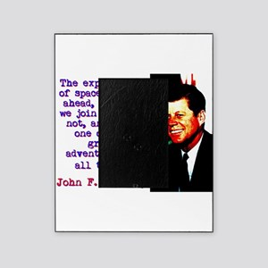 The Exploration Of Space - John Kennedy Picture Fr