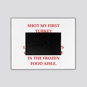 turkey shoot Picture Frame