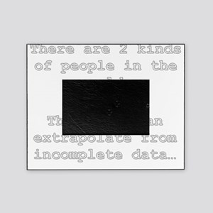 2 Kinds of People - Extrapolation Picture Frame