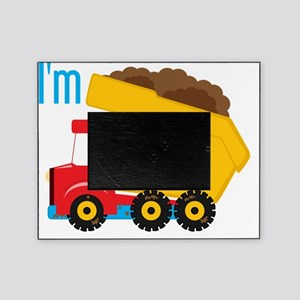 Dump Truck Im 2 Picture Frame