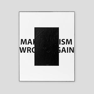 make racism wrong again black lives Picture Frame