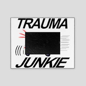 TRAUMA JUNKIE Picture Frame