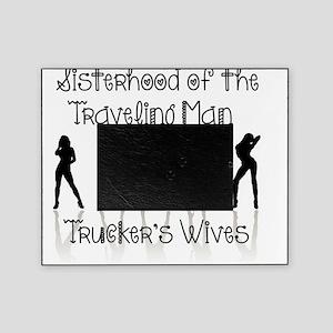 Sisterhood Trucker's Wives Picture Frame