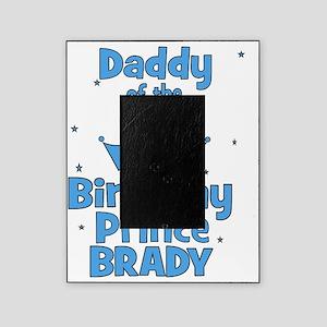 ofthebirthdayprince_daddy_BRADY Picture Frame