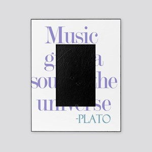 Music gives soul Picture Frame