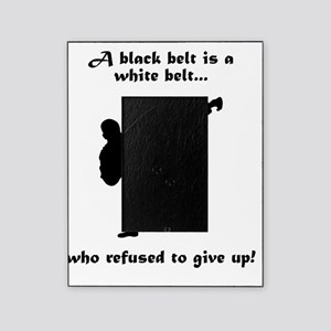 Black Belt Refusal Black Picture Frame