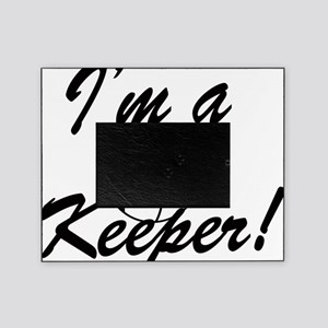 Im a Keeper Blk Picture Frame