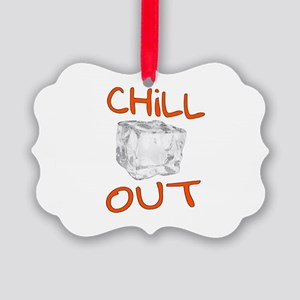 Chill Out Picture Ornament