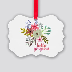 Floral Hello Gorgeous Ornament