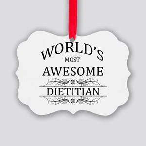 World's Most Awesome Dietitian Picture Ornament
