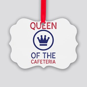 Queen of the Cafeteria - Lunch La Picture Ornament