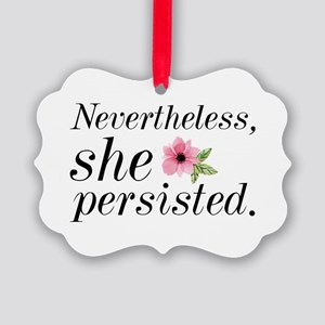 Nevertheless She Persisted Picture Ornament