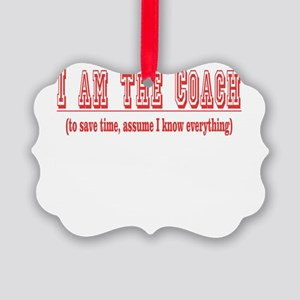 Im the coach copy Picture Ornament