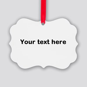 Template Your Text Here Ornament