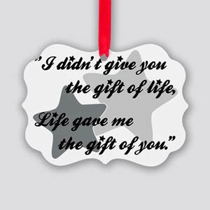 I didnt give you life... Picture Ornament