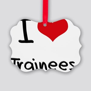 I love Trainees Picture Ornament