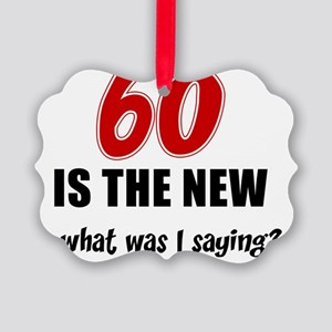 60 Is The New Picture Ornament