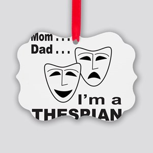 ACTOR/ACTRESS/THESPIAN Picture Ornament
