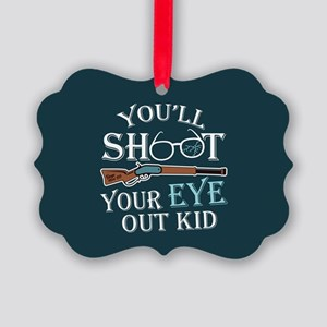 Shoot Eye Out Picture Ornament