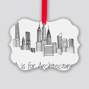 A is for Architecture Skyline Picture Ornament