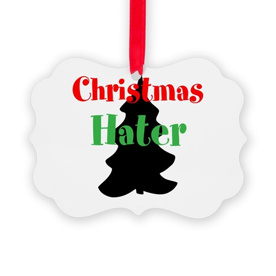 Christmas Hater.Christmas Hater Ornament