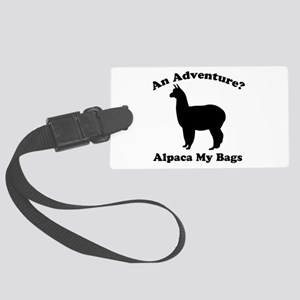 An Adventure? Alpaca my bags Luggage Tag