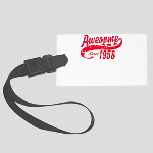 Awesome Since 1958 60 Years Old Large Luggage Tag