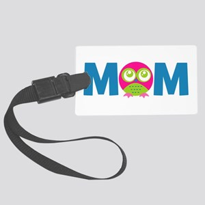 Owl Mom Large Luggage Tag