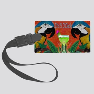 Its 5 OClock Parrots Large Luggage Tag