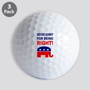 Never Sorry For Being Right Golf Balls