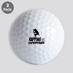 Rapping is my Superpower Golf Balls