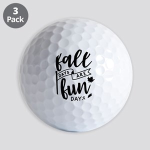 Fall days are fun days autumn season Golf Balls