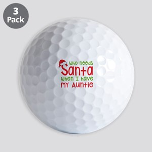 Who Needs Santa - Auntie Golf Balls