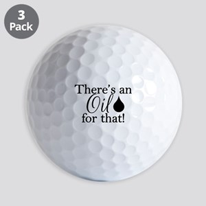Oil for that bk Golf Balls