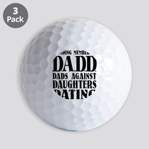 DADD Dads Against Daughters Dating (Blk Golf Balls