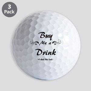 Buy me a Drink... Golf Ball