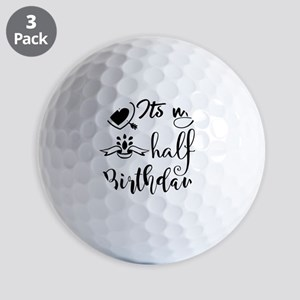 It's My Half Birthday Golf Balls