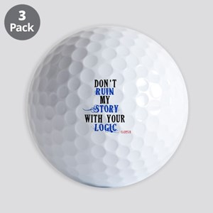 Don't Ruin My Story Quote (v3) Golf Balls