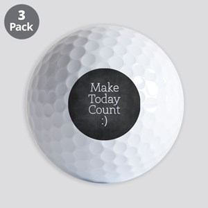 Chalkboard Make Today Count Golf Ball