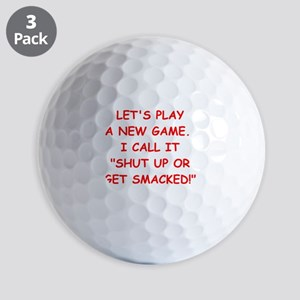 shut up Golf Ball