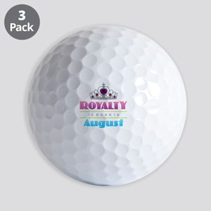 Royalty is Born in August Golf Balls