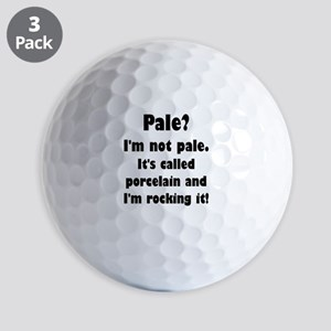 Pale? I'm Not Pale. Golf Balls