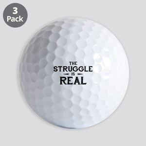 The Struggle is Real Golf Balls